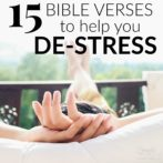 15 Bible Verses to Help You De-Stress