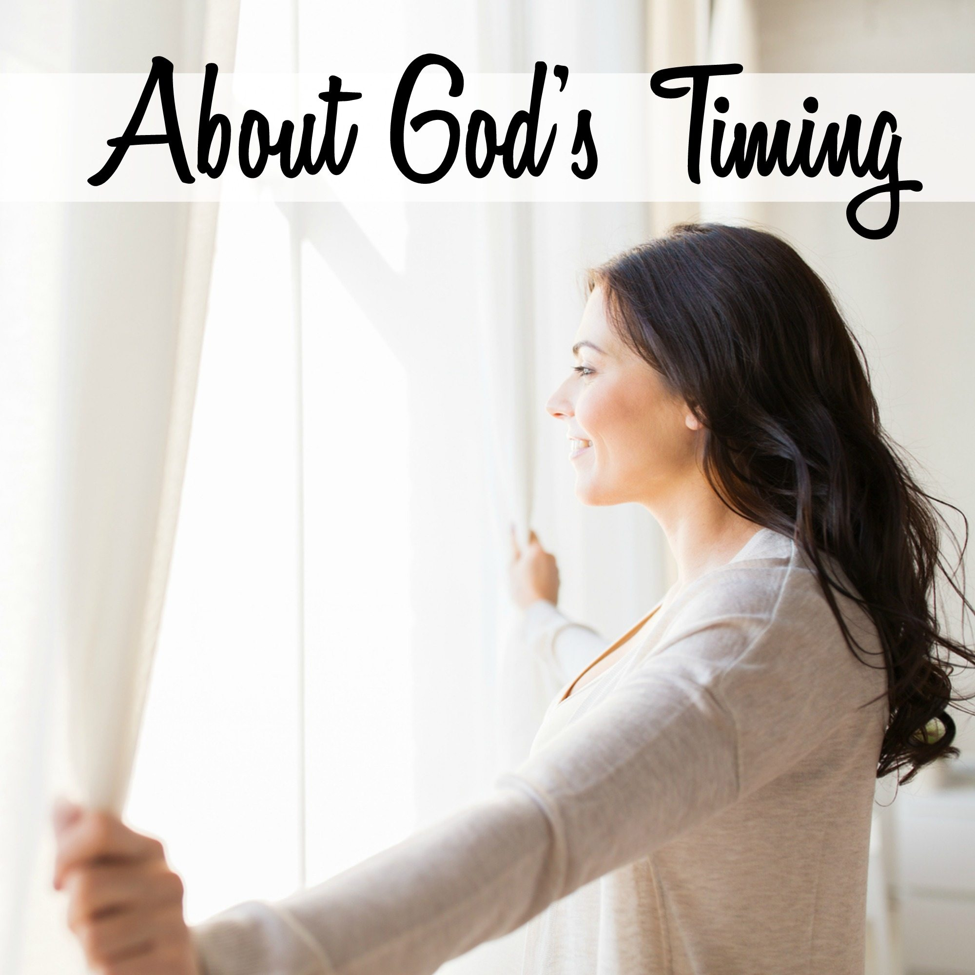 About God's Timing…