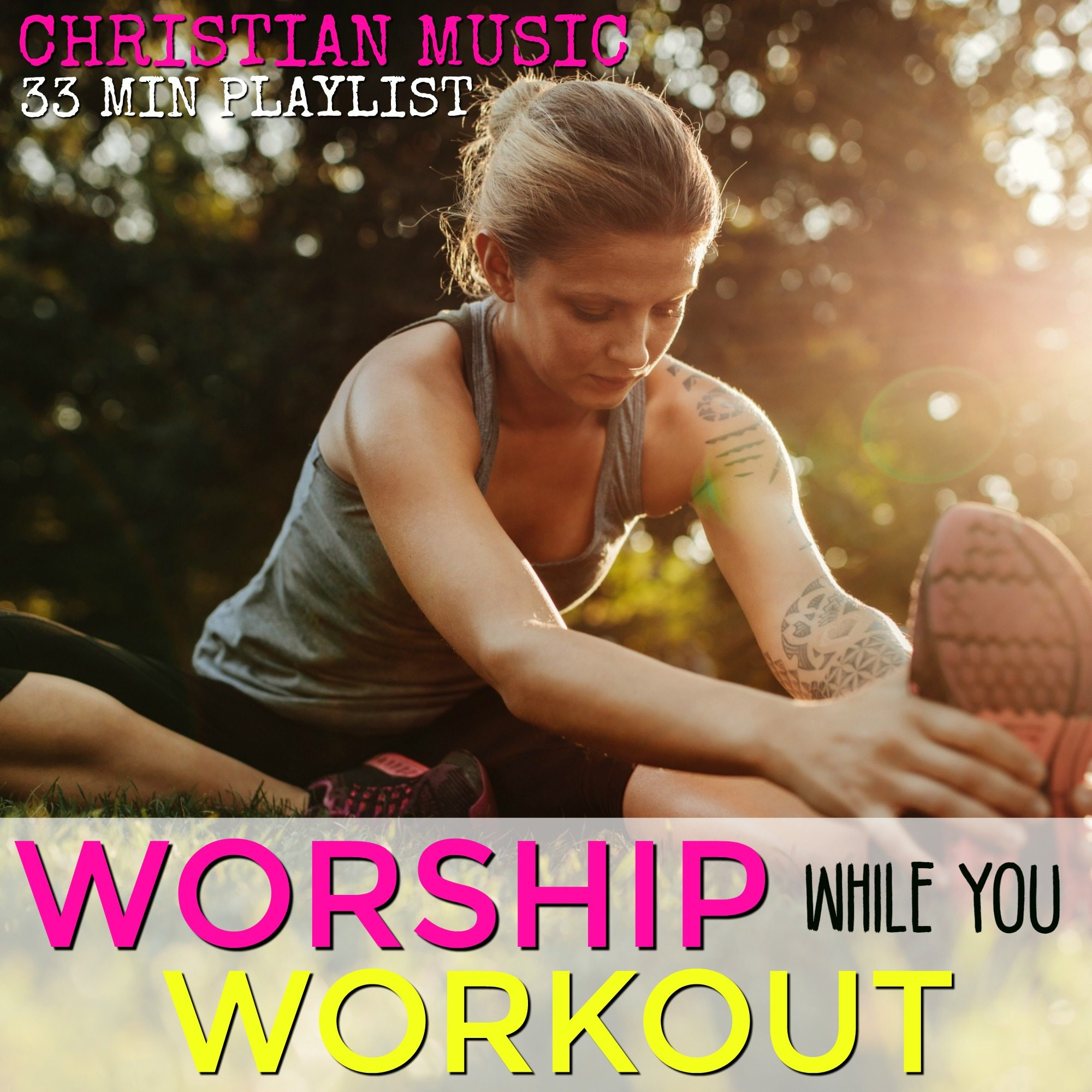 CHRISTIAN WORKOUT PLAYLIST,  2ND ED