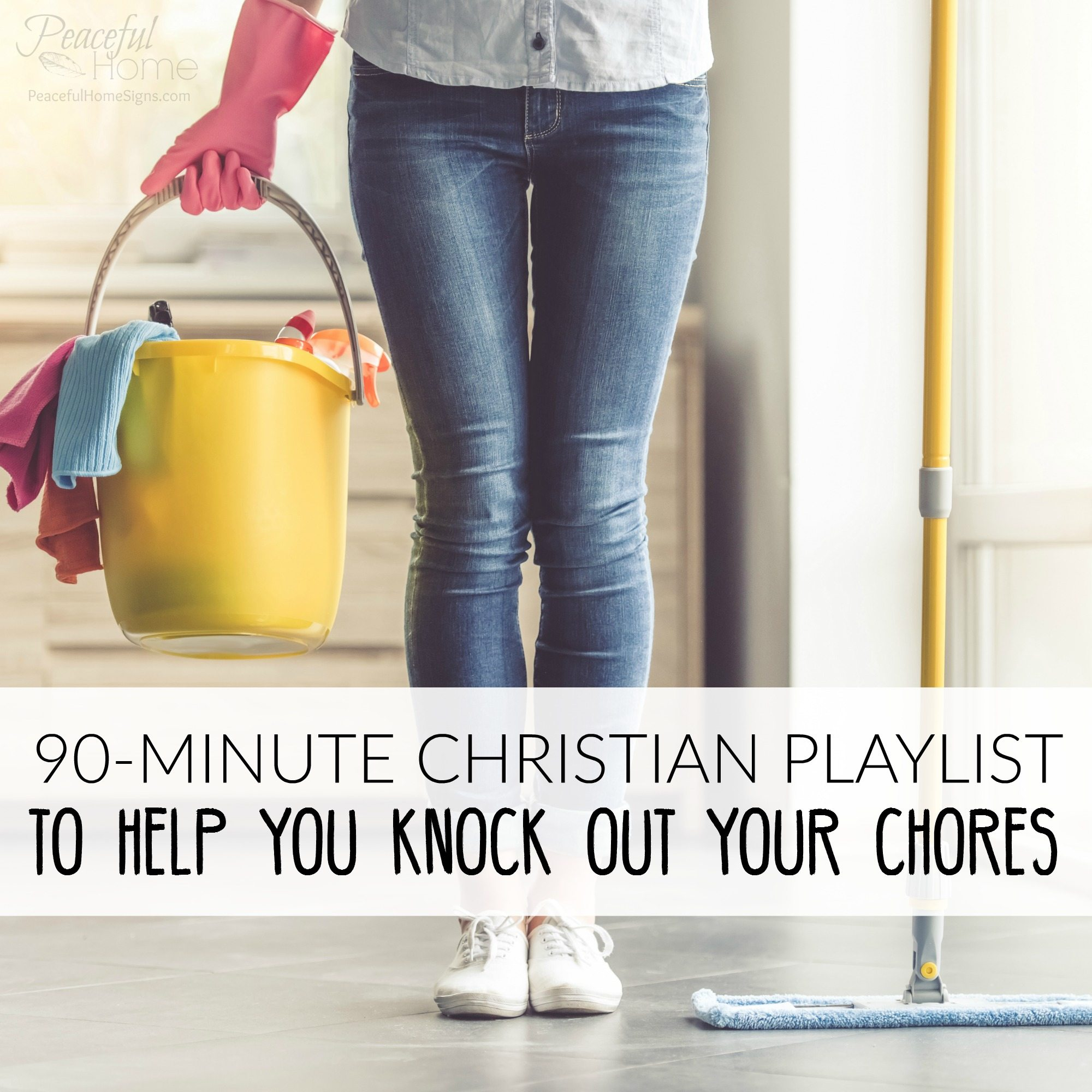 90-Minute Christian Playlist to help you knock out your Chores
