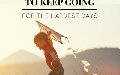 Reasons to keep going for the hardest days