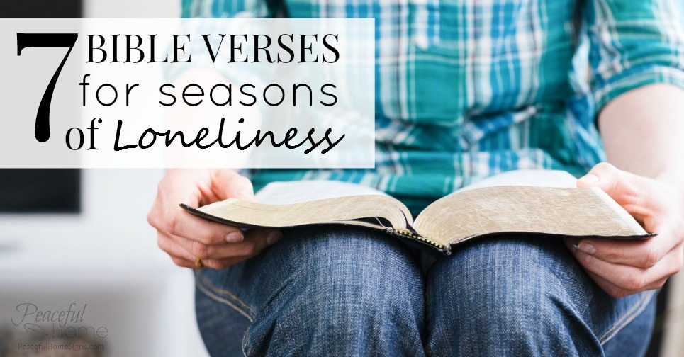 7 Bible Verses for Seasons of Loneliness