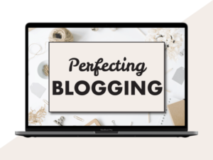 Perfecting Blogging Course