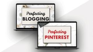 Perfecting Blogging & Perfecting Pinterest Course Bundle